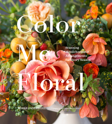 Color Me Floral - Kiana Underwood book