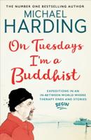 Michael Harding - On Tuesdays I'm a Buddhist artwork