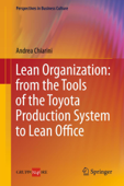 Lean Organization: from the Tools of the Toyota Production System to Lean Office Book Cover