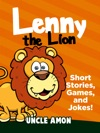 Lenny The Lion Short Stories Games And Jokes