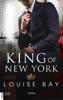 Louise Bay - King of New York Grafik