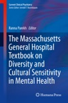 The Massachusetts General Hospital Textbook On Diversity And Cultural Sensitivity In Mental Health