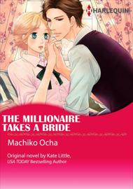 The Millionaire Takes A Bride book