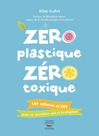 Zéro plastique zéro toxique