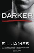 Darker - Fifty Shades of Grey. Gefährliche Liebe