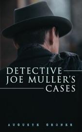 Detective Joe Muller S Cases
