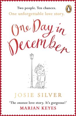 Josie Silver - One Day in December book
