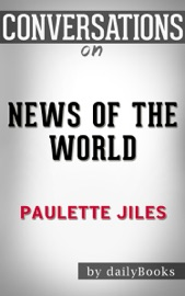 News Of The World By Paulette Jiles Conversation Starters