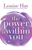 Louise Hay - The Power Is Within You kunstwerk
