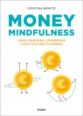 Cristina Benito Grande - Money Mindfulness libro