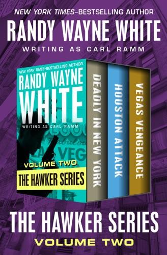 Randy Wayne White - The Hawker Series Volume Two