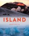 Island - Feuer Und Eis Der Bildband