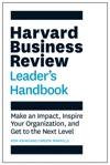 The Harvard Business Review Leaders Handbook