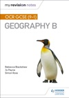 My Revision Notes OCR GCSE 9-1 Geography B