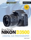 David Buschs Nikon D3500 Guide To Digital SLR Photography