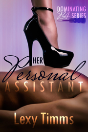 Her Personal Assistant - Part 1 book