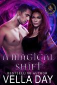 A Magical Shift