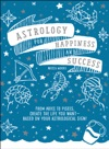 Astrology For Happiness And Success