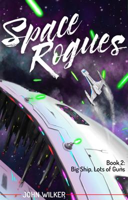 Space Rogues 2 - John Wilker book