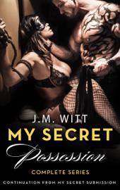 My Secret Possession - Complete Series PDF Download