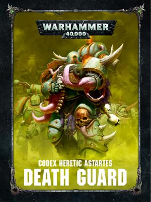 Codex: Death Guard - Games Workshop book