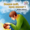Bonne Nuit Mon Amour  French Kids Book- Goodnight My Love