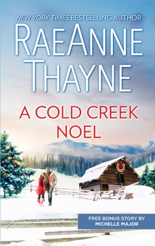 RaeAnne Thayne & Michelle Major - A Cold Creek Noel & A Very Crimson Christmas