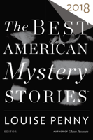 Louise Penny & Otto Penzler - The Best American Mystery Stories 2018 artwork