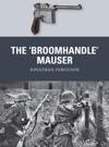 The Broomhandle Mauser