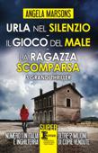 Download Urla nel silenzio - Il gioco del male - La ragazza scomparsa ePub | pdf books