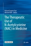 The Therapeutic Use Of N-Acetylcysteine NAC In Medicine