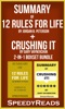 Summary of 12 Rules for Life by Jordan Peterson + Summary of Crushing It by Gary Vaynerchuk