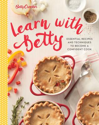 Betty Crocker Learn with Betty - Betty Crocker book
