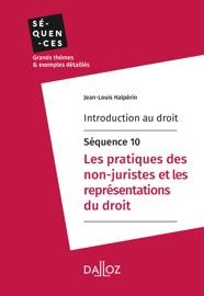 Introduction Au Droit S Quence 10 Les Pratiques Des Non Juristes Et Les Repr Sentations Du Droit