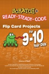Scratch  Flip Card Projects For 9-10 Year Olds Ready-Steady-Code