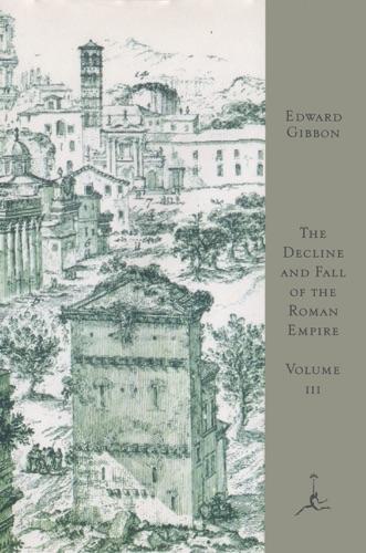 Edward Gibbon & Gian Battista Piranesi - The Decline and Fall of the Roman Empire, Volume III