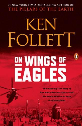 Ken Follett - On Wings of Eagles