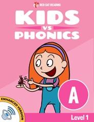 Learn Phonics: A - Kids vs Phonics