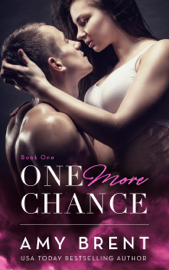 One More Chance - Amy Brent book summary