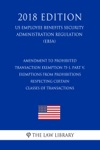 Amendment To Prohibited Transaction Exemption 75-1 Part V Exemptions From Prohibitions Respecting Certain Classes Of Transactions US Employee Benefits Security Administration Regulation EBSA 2018 Edition