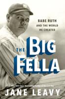 Jane Leavy - The Big Fella artwork
