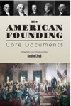 The American Founding Core Documents