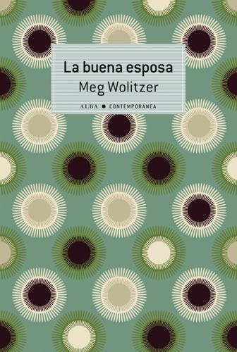 Meg Wolitzer - La buena esposa