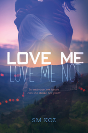 Love Me, Love Me Not book
