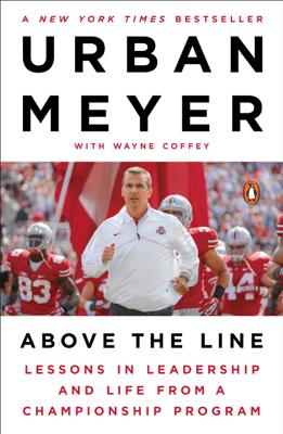 Above the Line - Urban Meyer & Wayne Coffey book