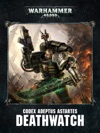 Codex Deathwatch Enhanced Edition