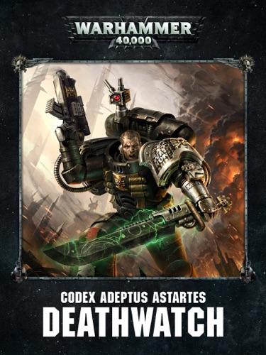 Games Workshop - Codex: Deathwatch Enhanced Edition