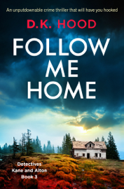Follow Me Home book