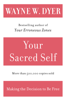 Dr. Wayne W. Dyer - Your Sacred Self artwork