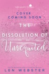 The Dissolution Of Unrequited